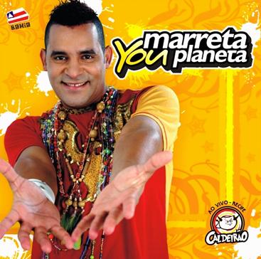 marreta you planeta 2010
