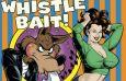 Whistle Bait